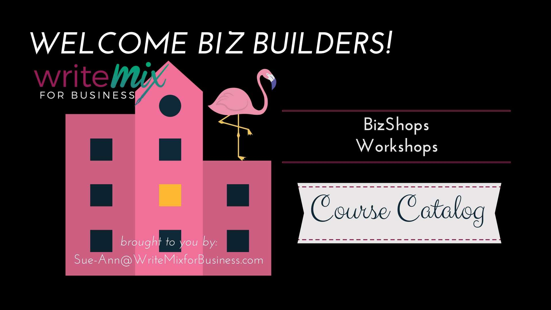 BizShops Course Catalog Visual showing biz building and funky flamingo mix with write mix for business